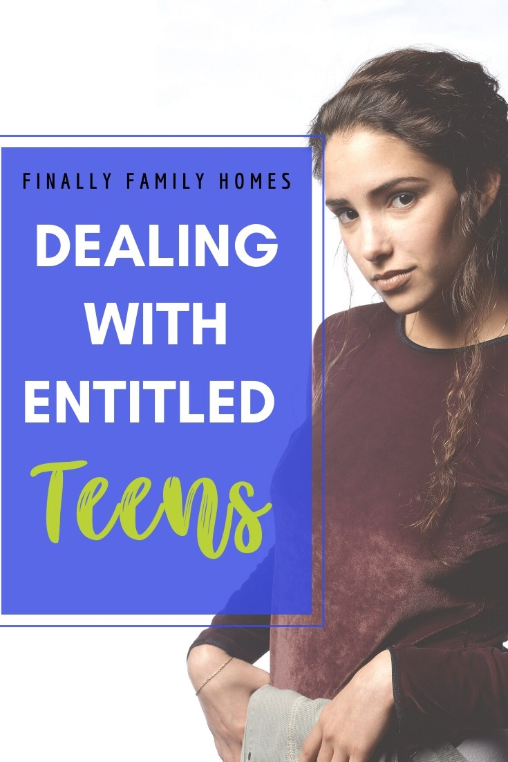 Dealing with an entitled teen